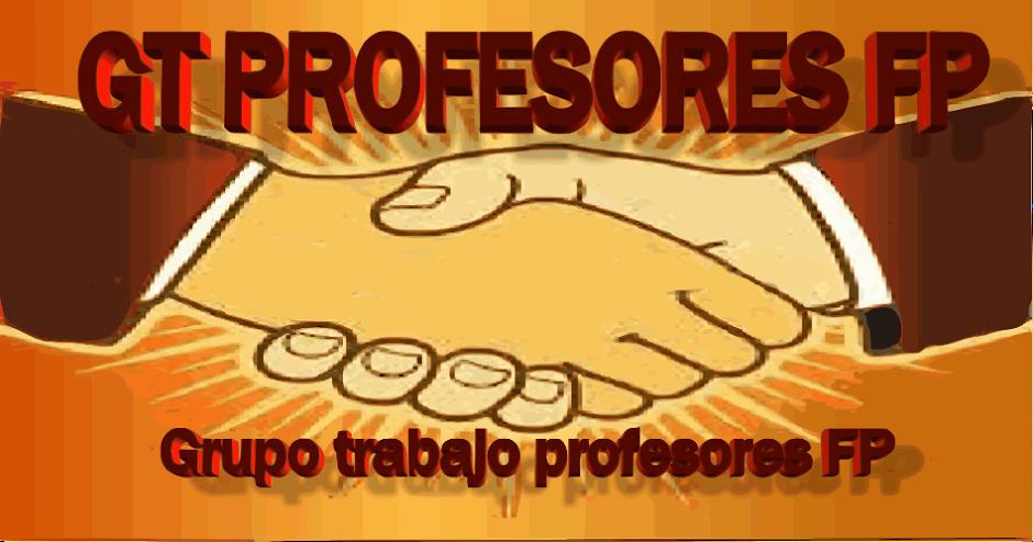 """ENLACE CON PLATAFORMA """"GT PROFESORES FP"""""""