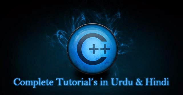 Complete C++ Video Tutorials in Urdu & Hindi