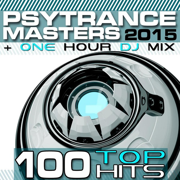 Download Lagu PsyTrance Masters Top 100 Hits 2015 Full Album Zip