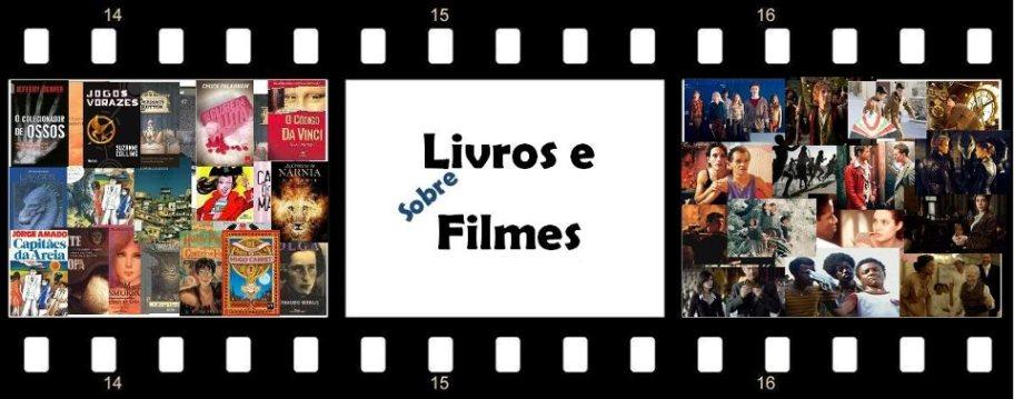 Sobre Livros e Filmes
