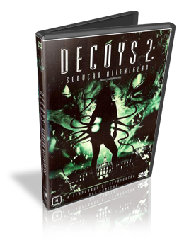 Download Decoys 2 Sedução Alienígena Dublado DVDRip (AVI + RMVB Dublado)