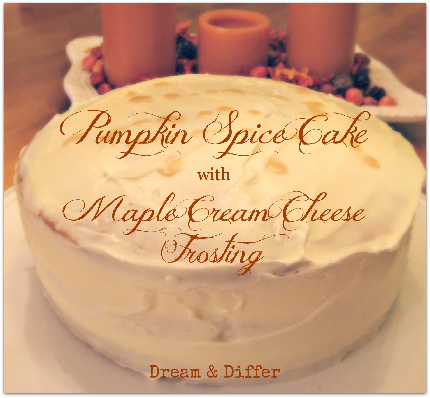 ... Food: Day 20, Pumpkin Spice Cake with Maple Cream Cheese Frosting
