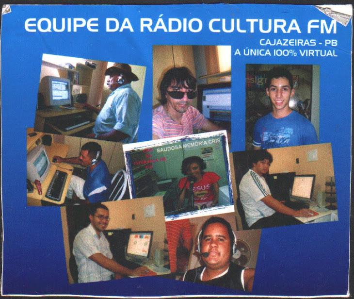 NOSSA EQUIPE  DA RADIO CULTURA FM  CAJAZEIRAS PB
