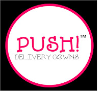 PUSH! Delivery Gowns