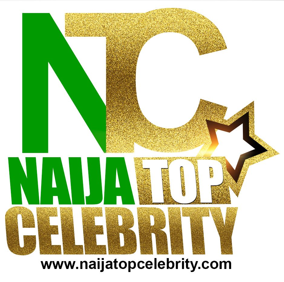Naija Top Celebrity Nigeria #1 Portal