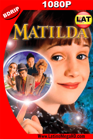 Matilda (1996) Latino HD BDRIP 1080p ()