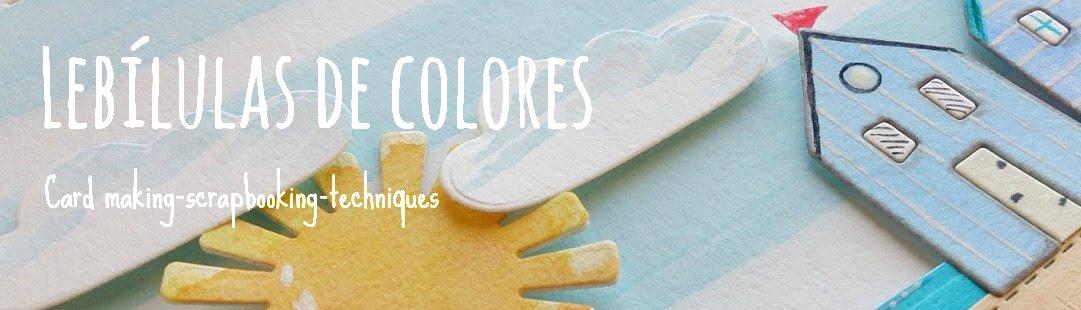 Lebílulas de colores.