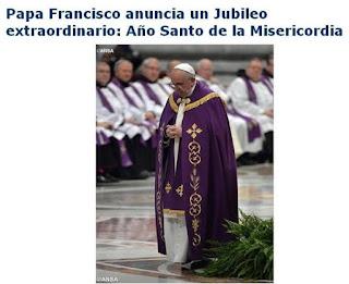 http://es.radiovaticana.va/news/2015/03/13/papa_francisco_anuncia_un_jubileo_extraordinario/1129291