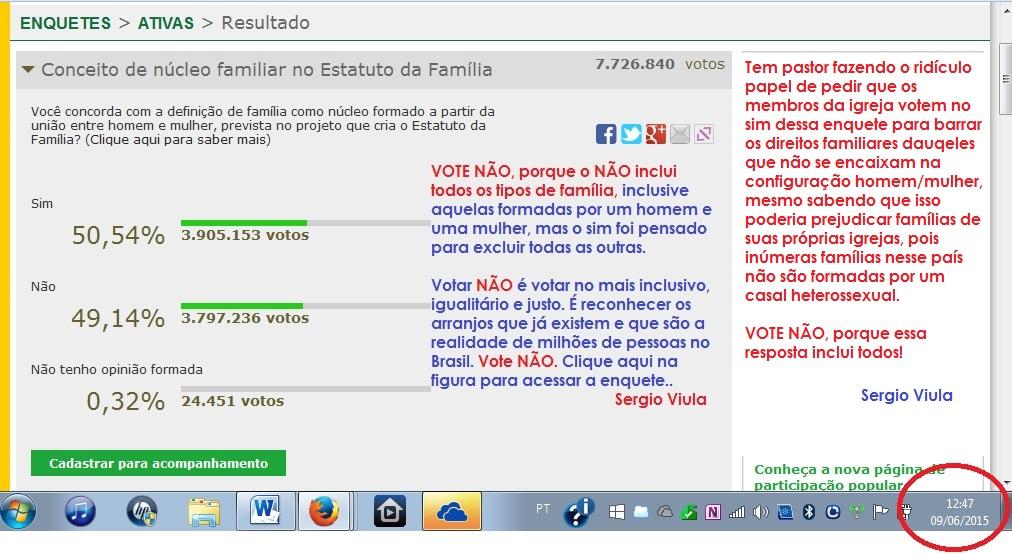 http://www2.camara.leg.br/enquetes/votarEnquete/enquete/101CE64E-8EC3-436C-BB4A-457EBC94DF4E