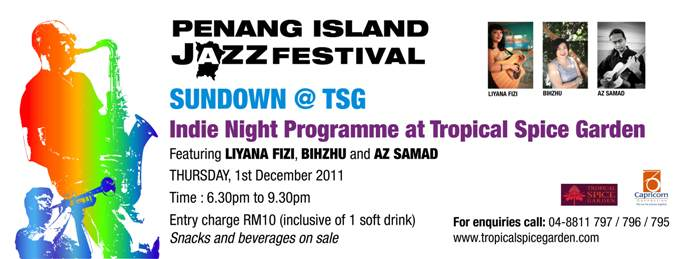 penang island jazz festival 2011 at tropical spice garden with az samad, liyana fizi, bihzhu