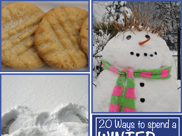 20 Ways to Spend a Winter Day