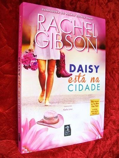 Daisy Está na Cidade * Rachel Gibson