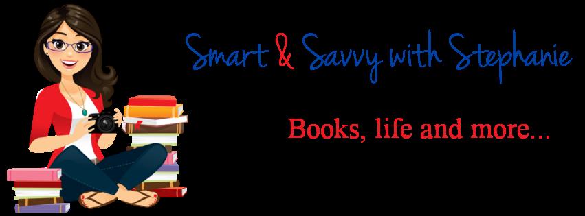 Smart & Savvy with Stephanie