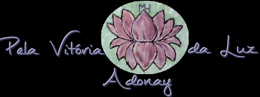Pela Vitória da Luz, Adonay