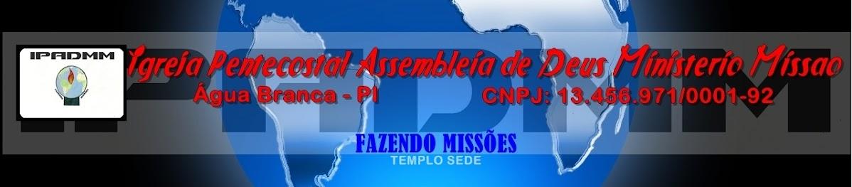 Igreja Pentecostal Assembléia de Deus Ministério Missão