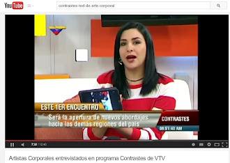 Artistas Corporales entrevistados en programa Contrastes de VTV