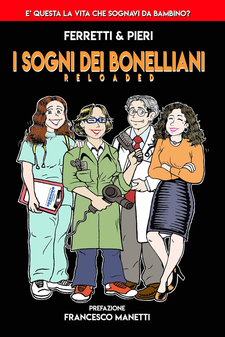 I sogni dei Bonelliani - Reloaded