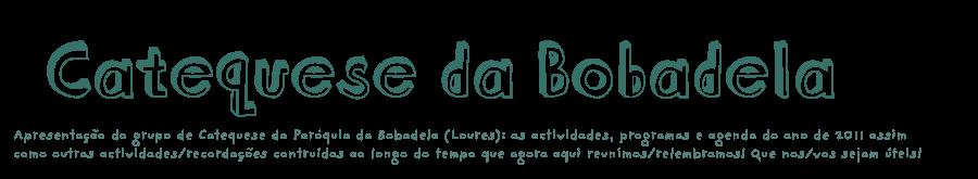 Catequese da Bobadela