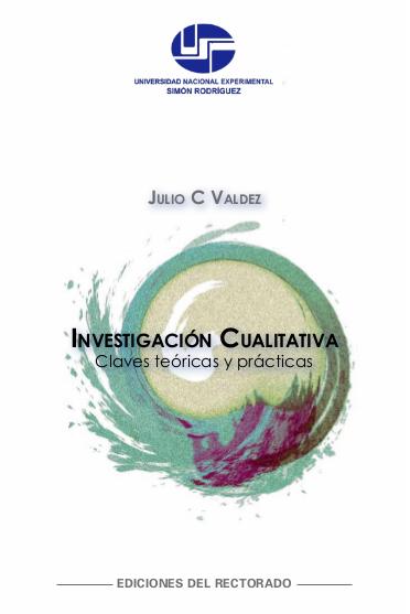 Descarga el Libro: Investigación Cualitativa. Claves Teóricas y Prácticas