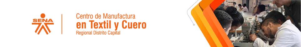 Centro de Manufactura en Textil y Cuero - SENA Regional Distrito Capital