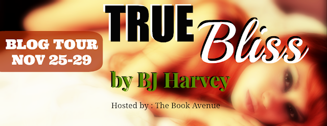 True Bliss by BJ Harvey Blog Tour, Review, and Giveaway
