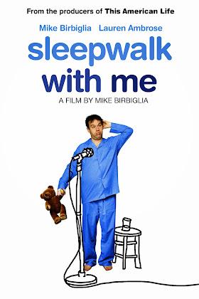 http://1.bp.blogspot.com/-2fnqRoIJrdI/VPXcj9h4-BI/AAAAAAAAHow/ePdCro_Blv4/s420/Sleepwalk%2Bwith%2BMe%2B2012.jpg