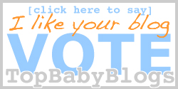 Help Our Rank & Visit Top Baby Blogs, Baby Blog Directory!