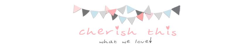 Cherish This!