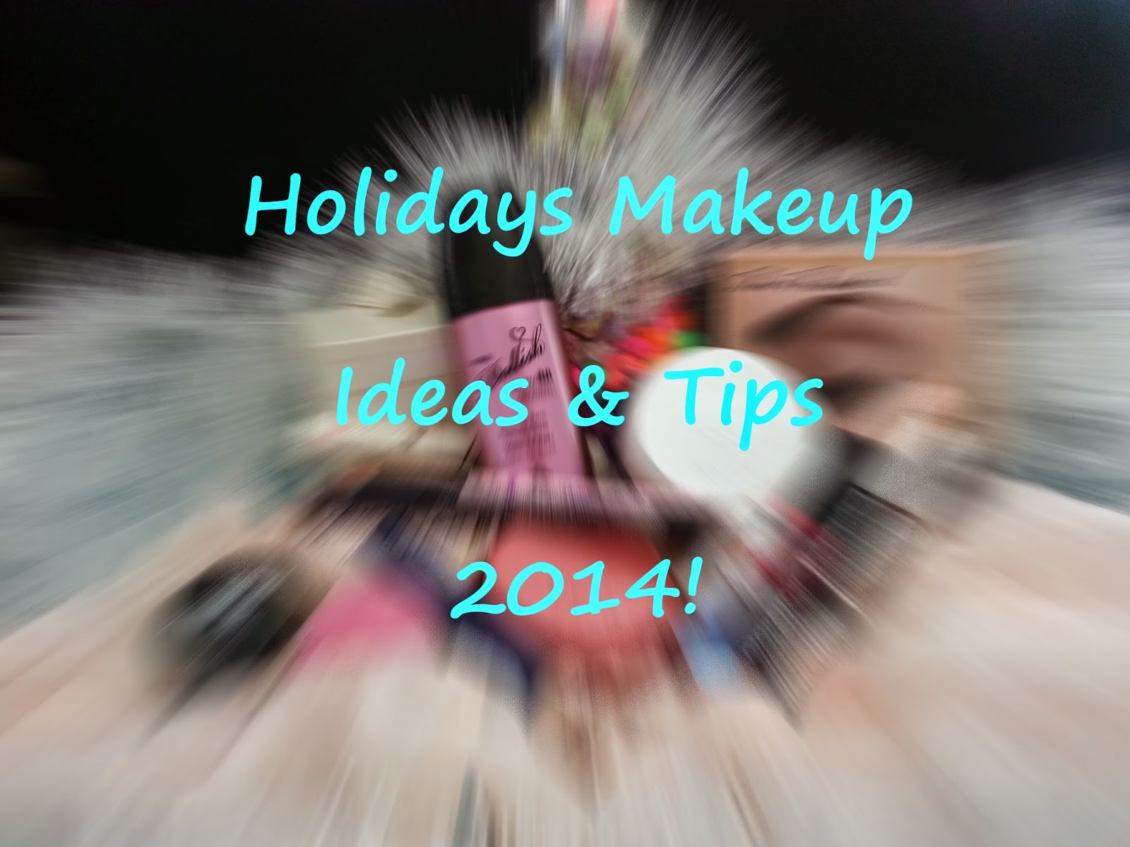 Holidau makeup ideas and tips for 2014