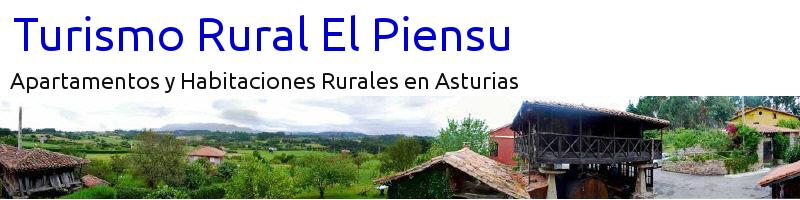 Turismo Rural El Piensu | Apartamentos y Habitaciones Rurales en Asturias