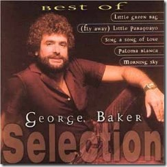 George Baker Selections - If You Understand