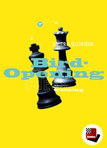 Bird Opening - Dmitrij Oleinikov Birdopening