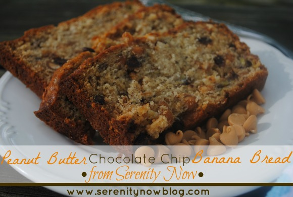 Peanut Butter Chocolate Chip Banana Bread Recipe Serenity Now blog
