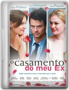 Capa O Casamento do Meu Ex   DVDRip   Dual Áudio