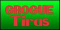 grougue Tiras