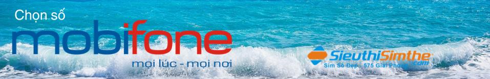 Blog chọn số Mobifone