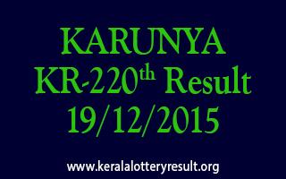 KARUNYA KR 220 Lottery Result 19-12-2015