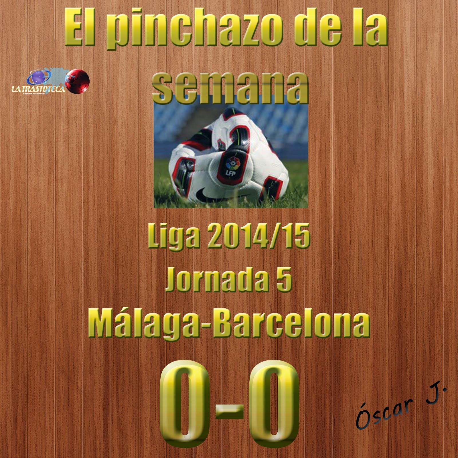 Málaga 0-0 Barcelona. Jornada 5. El pinchazo de la semana.