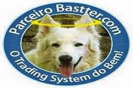 """BASTTER """"O MELHOR AMIGO DO INVESTIDOR"""""""