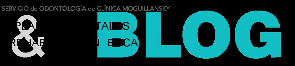 Odontología Clínica Moguillansky - Implantes Dentales y Rehabilitación Bucal
