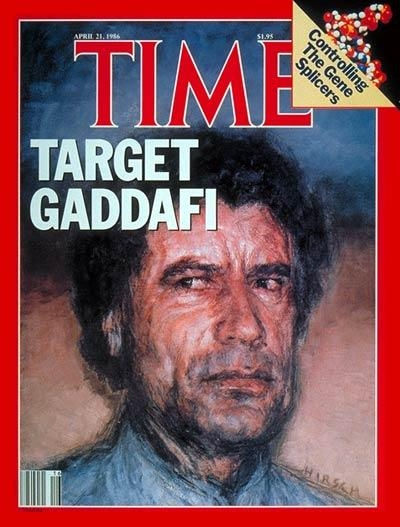 time magazine covers 1986. Gaddafi Time magazine covers