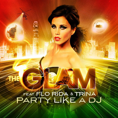 The_Glam_Feat_Flo_Rida-Trina_And_Dwaine-Party_Like_A_DJ-(MX_2246)-WEB-2011-DWM