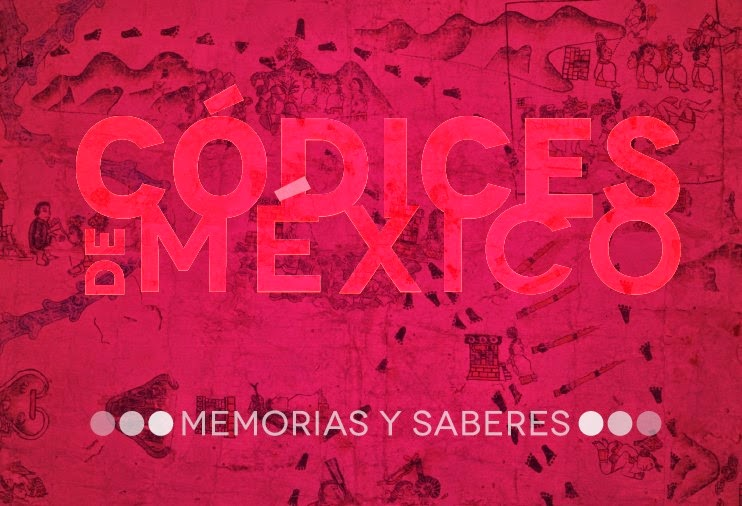 'Codices of Mexico: Memories and Wisdom' at Mexico's National Museum of Anthropology
