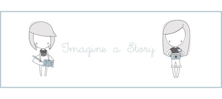 Imagine a story