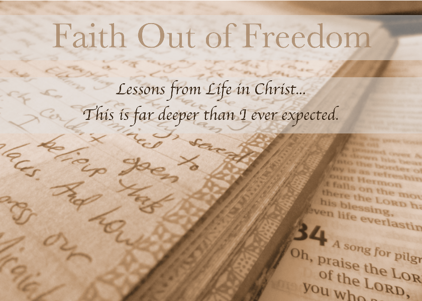 Faith Out of Freedom