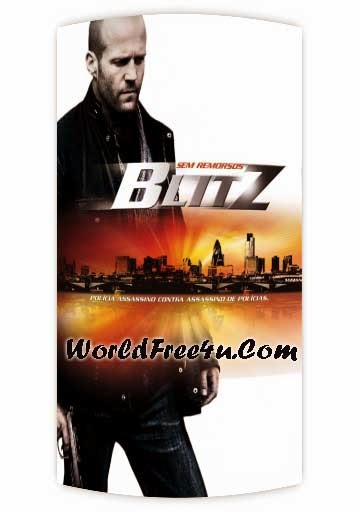 Blitz (2011) Dual Audio Hindi + English Full Movie Download Free 300MB