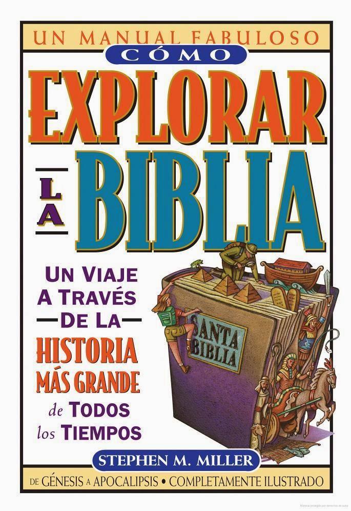 Stephen M. Miller-Cómo Explorar La Biblia-