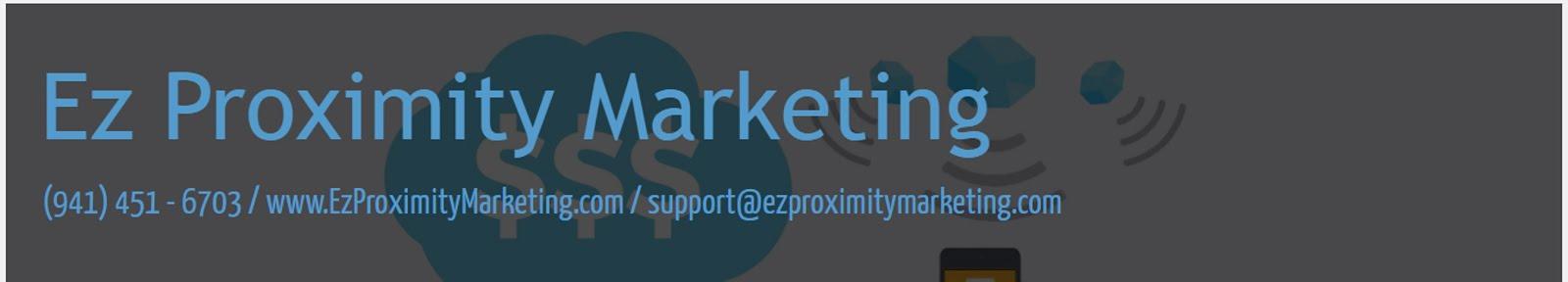 EZ PROXIMITY MARKETING