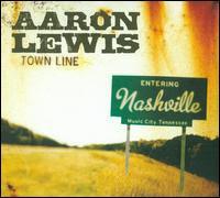 Aaron Lewis - Town Line