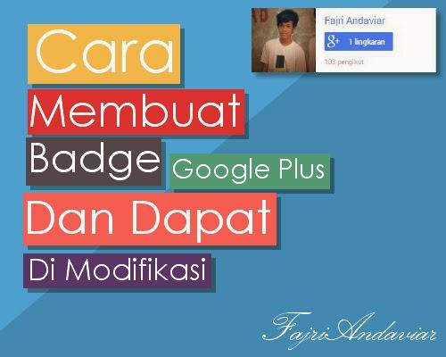 Cara Membuat Badge Google Plus dan Dapat di Modifikasi